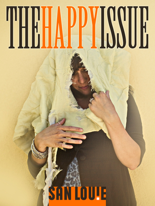 The Happy Issue  by  San Louie