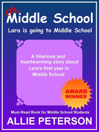 Oh, Middle School  by  Allie Peterson