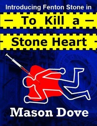 To Kill a Stone Heart  by  Mason Dove