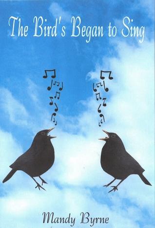 The birds Began to Sing Mandy Byrne