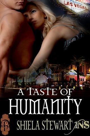 A Taste of Humanity  by  Shiela Stewart