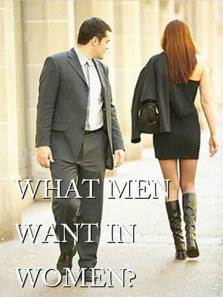 What men want in women  by  Ken Williams