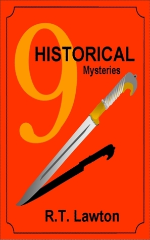9 Historical Mysteries R.T. Lawton