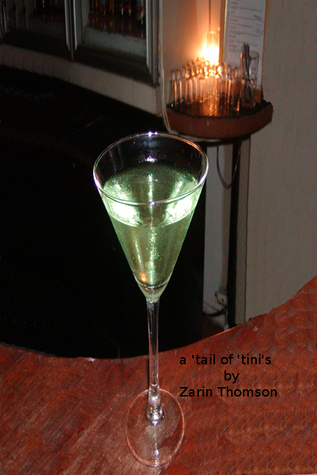 A tail of tinis  by  Zarin Thomson