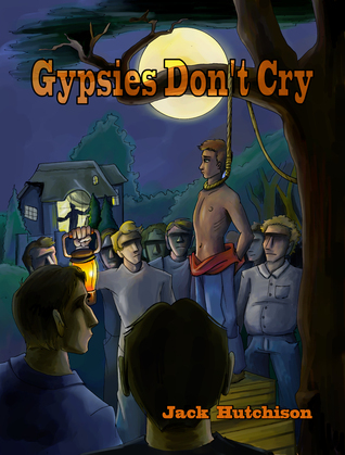 Gypsies Dont Cry  by  Jack Hutchison