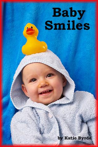 Baby Smiles  by  Katie Byrde