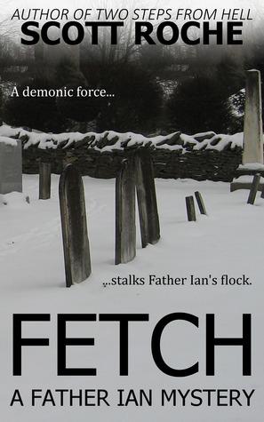 Fetch  by  Scott Roche