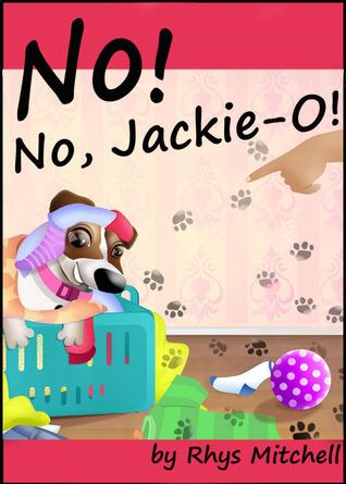 No! No, Jackie-O! Rhys Mitchell