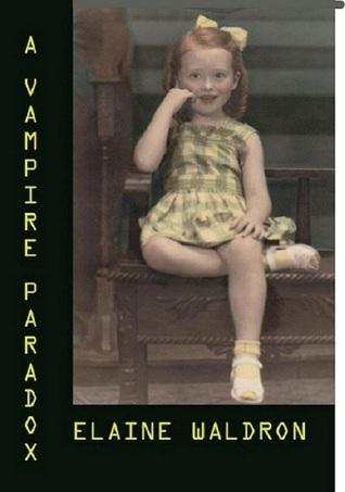 A Vampire Paradox Elaine Waldron
