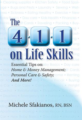 The 4-1-1 on Life Skills Michele Sfakianos