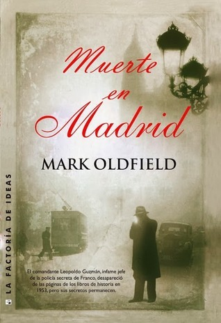 Muerte en Madrid  by  Mark Oldfield