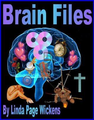 Brain Files  by  Linda Wickens
