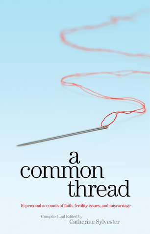 A Common Thread  by  Catherine Sylvester