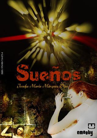 Sueños Josefa María Márquez Díaz