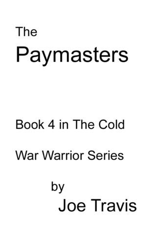 The Paymasters  by  Joe Travis