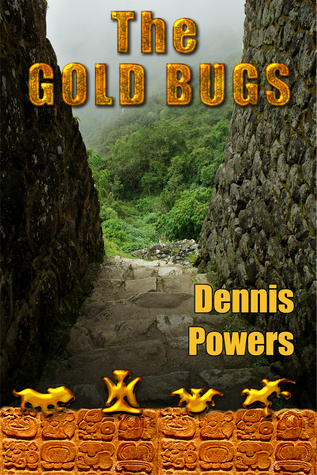 The Gold Bugs  by  Dennis M. Powers