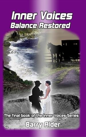 Inner Voices: Balance Restored Barry Alder