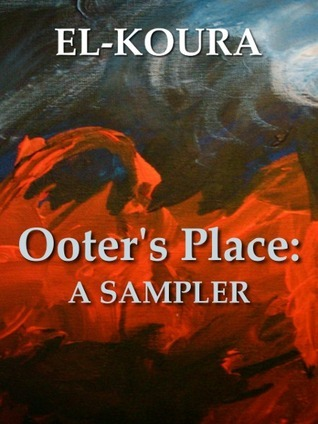 Ooters Place: A Sampler  by  Karl El-Koura