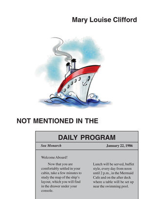 Not Mentioned in the Daily Program Mary Louise Clifford