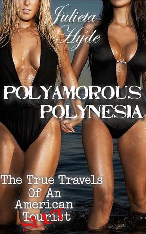 Polyamorous Polynesia  by  Julieta  Hyde