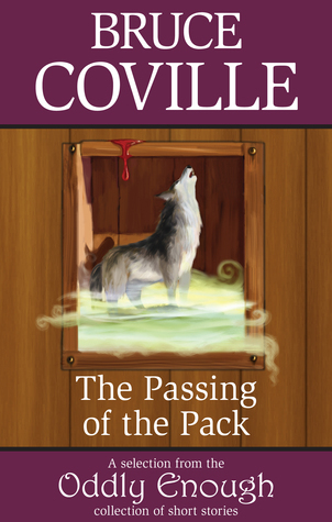 The Passing of the Pack  by  Bruce Coville