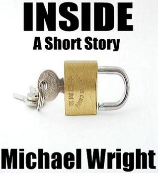 Inside  by  Michael Wright