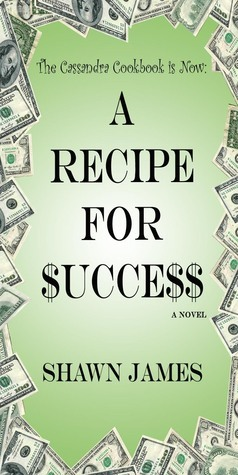 A Recipe for $ucce$$ Shawn James