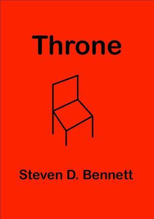 Throne  by  Steven Bennett