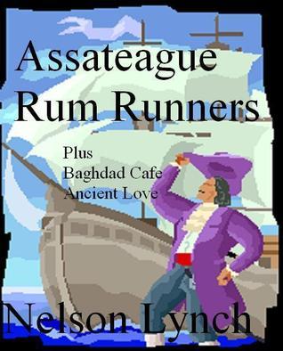Assateague Rum Runners Nelson Lynch