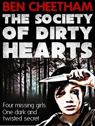The Society of Dirty Hearts Ben Cheetham