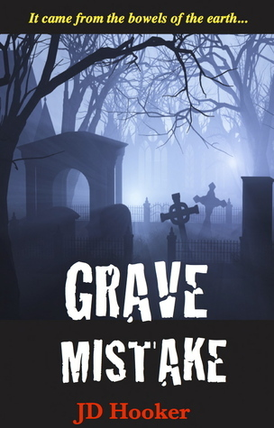Grave Mistake J.D. Hooker