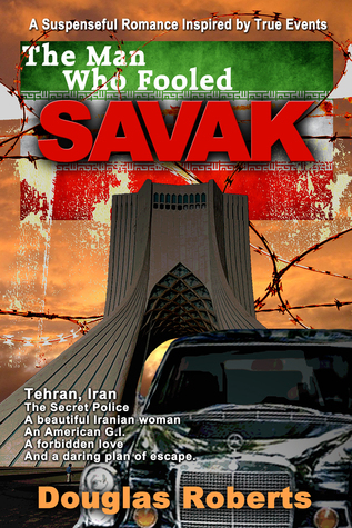 The Man Who Fooled SAVAK  by  Douglas Roberts