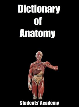 Dictionary of Anatomy Students Academy