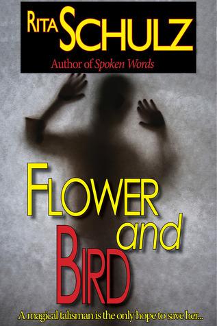 Flower and Bird  by  Rita Schulz