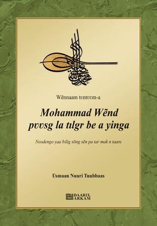 Mohammad Wẽnd pʋʋsg la tılgr be a yinga  by  Osman Nuri Topbas