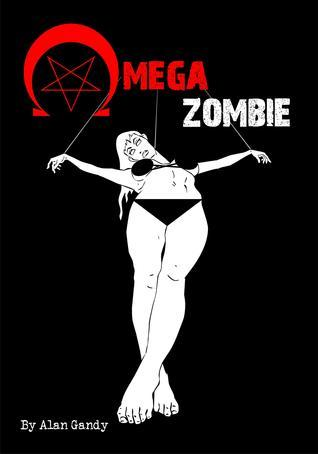 Omega Zombie Alan Gandy