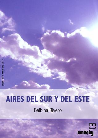 Aires Del Sur Y Del Este Balbina Rivero