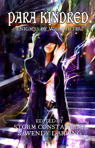 Para Kindred: Enigmas of Wraeththu Storm Constantine