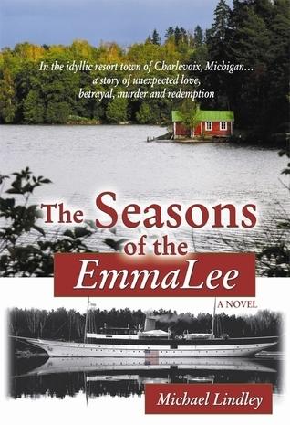 The Seasons of the EmmaLee Michael Lindley