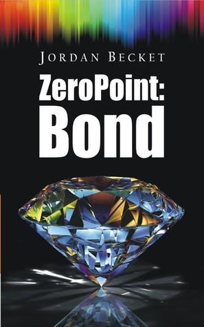 Zero Point: Bond Jordan Becket
