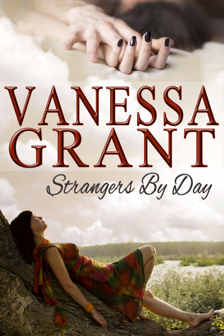 Strangers  by  Day by Vanessa Grant