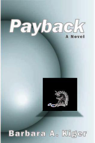 Payback Barbara A. Kiger