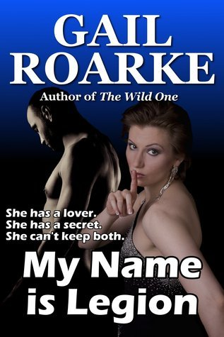 My Name is Legion Gail Roarke