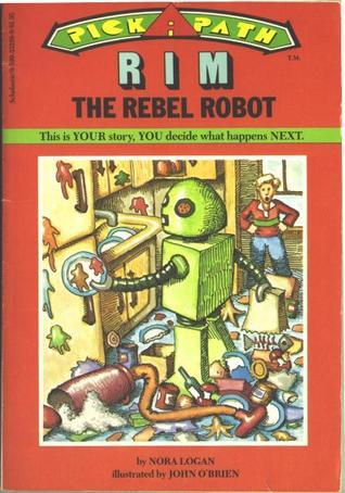 Rim the Rebel Robot Nora Logan