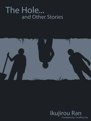 The Hole and Other Stories Geoffrey Ivar