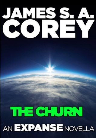 The Churn (Expanse, #0.2)  by  James S.A. Corey
