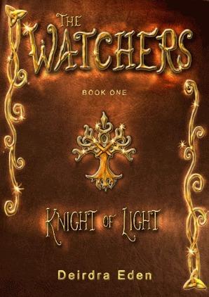 Knight of Light (The Watchers, #1) Deirdra Eden