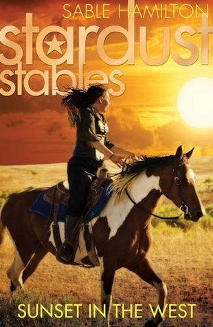 Sunset in the West (Stardust Stables, #4)  by  Sable Hamilton