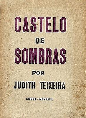 Castelo de Sombras  by  Judith Teixeira