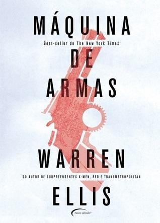 Máquina de Armas  by  Warren Ellis